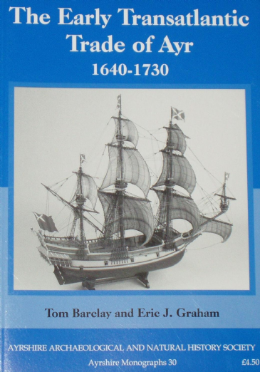 The Early Transatlantic Trade of Ayr 1640-1730